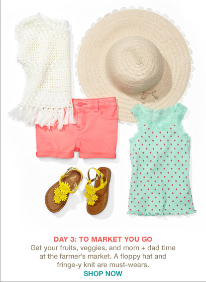 DAY 3: TO MARKET YOU GO | SHOP NOW