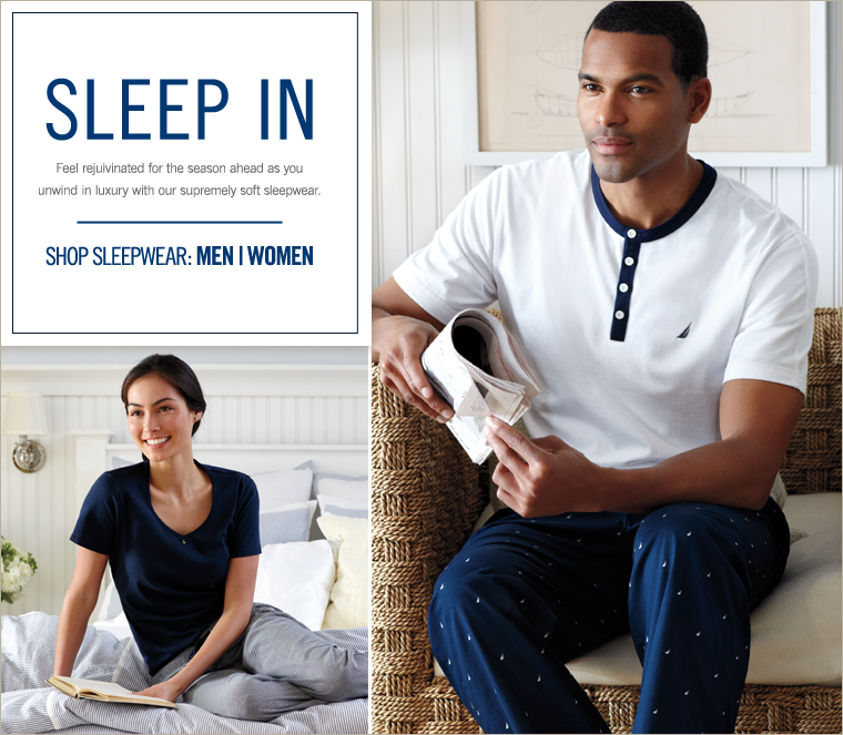 SLEEP IN! Feel rejuvenated for the season ahead as you unwind in luxury with our supremely soft sleepwear.