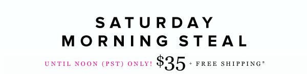 Saturday Morning Steal: Get the Daily Fix at a Special Pre-Noon Price - Shop Karrie