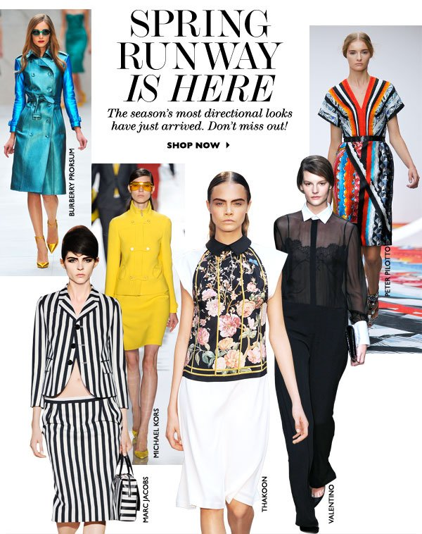 SPRING IS HERE The season´s most directional looks have just arrived. Don´t miss out! SHOP NOW
