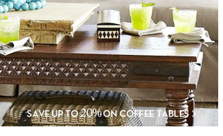 SAVE UP TO 20% ON COFFEE TABLES