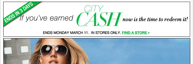 ONLY 3 MORE DAYS to redeem your City Cash!