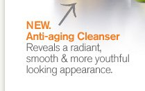 NEW Superstar Cleanser Reveals a radiant smooth and more youthful looking appearance