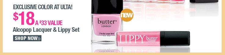 Exclusive Color at ULTA - Butter London Alcopop Lacquer & Lippy Set - $18. A $33 Value.