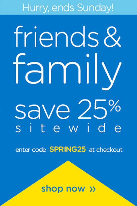 friends & family save 25%