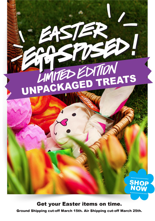 Easter Eggsposed! Limited Edition unpackaged treats