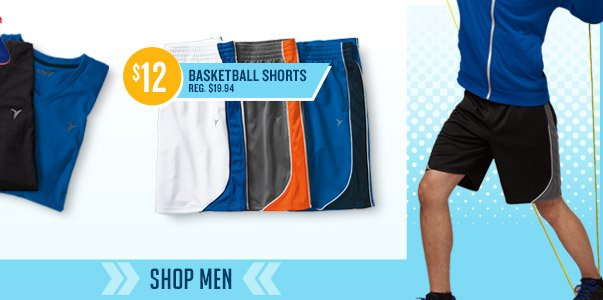 $12 BASKETBALL SHORTS REG. $19.94