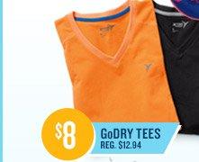 $8 GoDRY TEES REG. $12.94