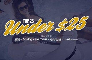 Top 25 Under $25