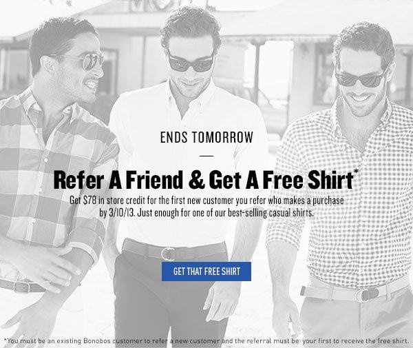 Refer a Fried & Get a Free Shirt