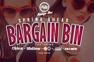 Spring Ahead Bargain Bin