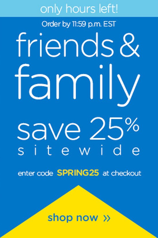 friends & family dave 25%