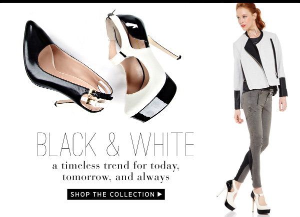 Black & White - a timeless trend for today, tomorrow, and always. Shop the Collection.