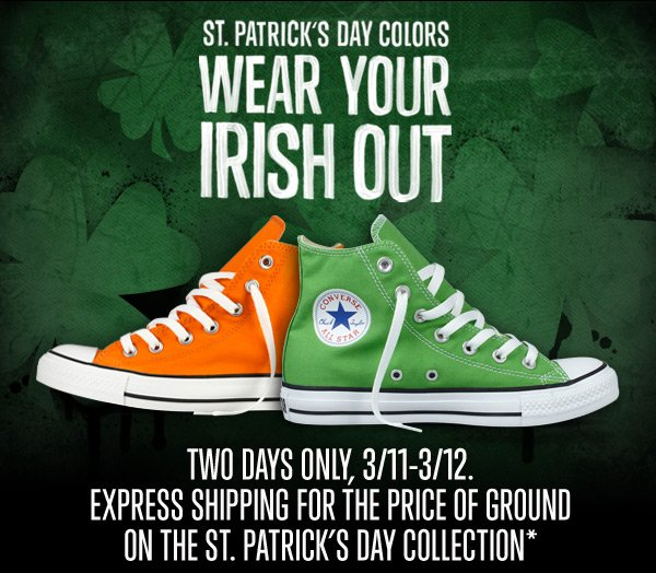 ST. PATRICK'S DAY COLORS WEAR YOUR IRISH OUT