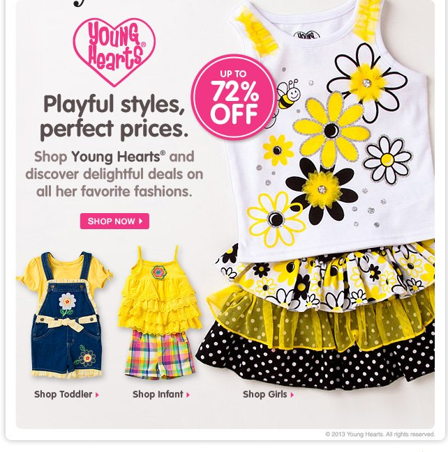 Sunny style starts with Young Hearts! Save up to 72% on super-cute sets for your little girl.
