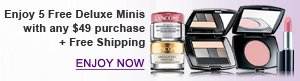 Enjoy 5 Free Deluxe Minis with any $49 purchase + Free Shipping | ENJOY NOW