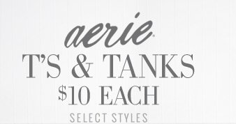 aerie® T's & Tanks $10 Each | Select Styles