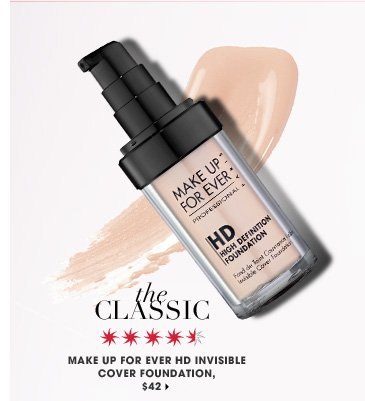 The Classic. MAKE UP FOR EVER HD Invisible Cover Foundation, $42