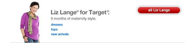 Liz Lange® for Target®.