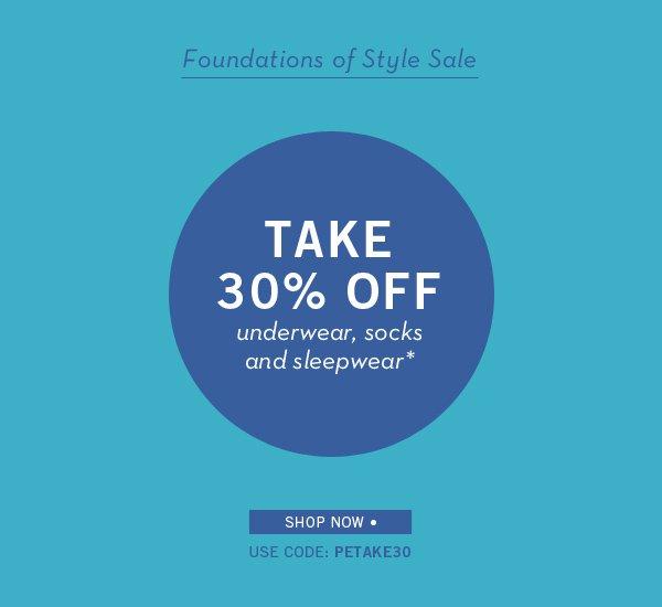 Take 30% Off Foundations of Style- Underwear, Socks & Sleepwear