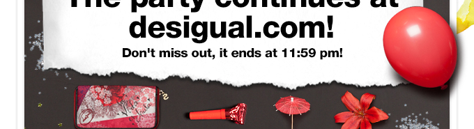 The party continues at desigual.com!