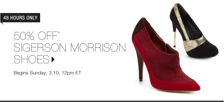 50% Off* Sigerson Morrison Shoes...Shop Now
