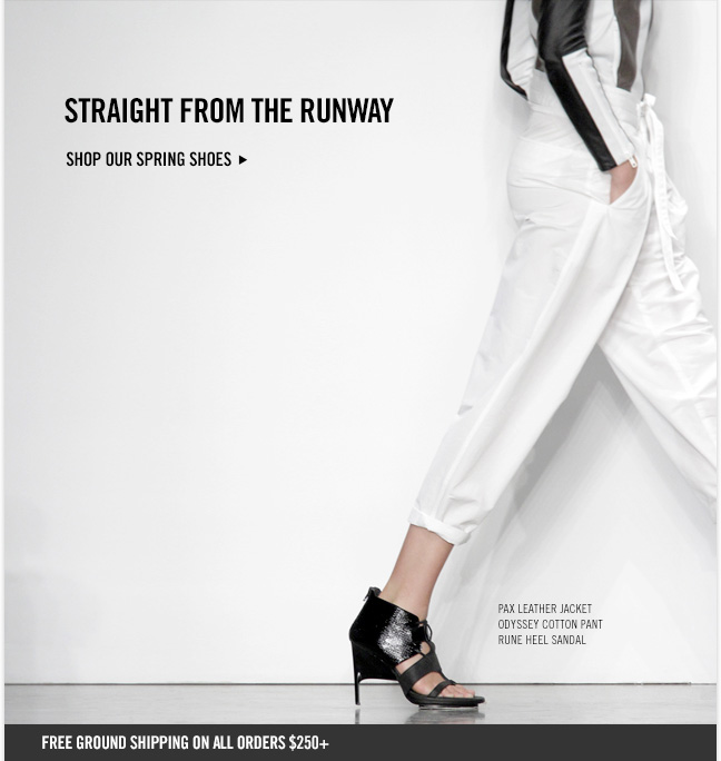 STRAIGHT FROM THE RUNWAY - Shop our Spring Shoes - Pax Leather Jacket, Odyssey Cotton Pant, Rune Heel Sandal