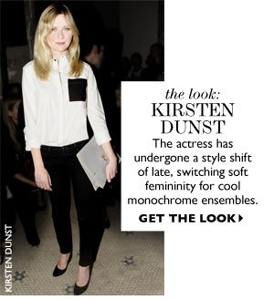 THE LOOK: KIRSTEN DUNST The actress has undergone a style shift  of late, switching soft femininity for a cool monochrome ensemble. SHOP NOW