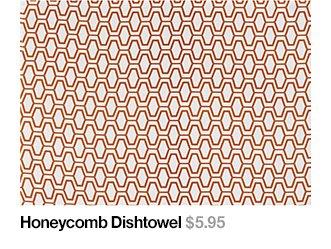 Honeycomb Dishtowel $5.95