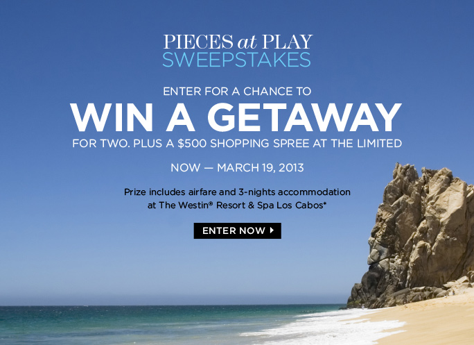PIECES at PLAY SWEEPSTAKES Enter for a Change to WIN A GETAWAY