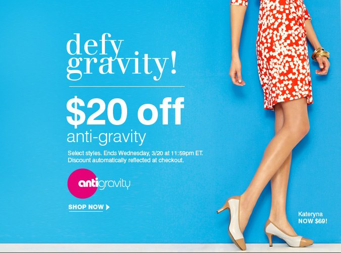 Click here to shop Anti-gravity Sale