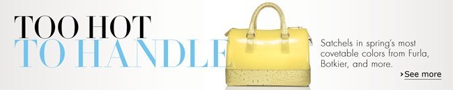 Satchels in spring's most covetable colors.