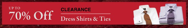 Clearance Dress Shirts & Ties - Up To 70% Off