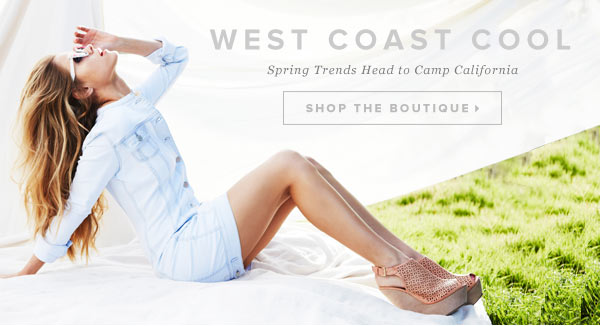 West Coast Cool: Spring Style Heads to Camp Cali - Shop the Boutique
