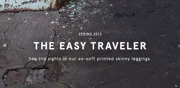 Spring 2013: The Easy Traveler