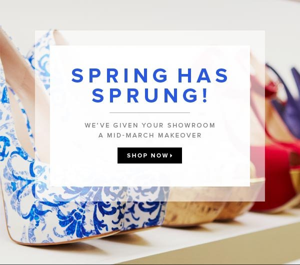 We've Given Your Showroom a Mid-March Makeover - Shop Now