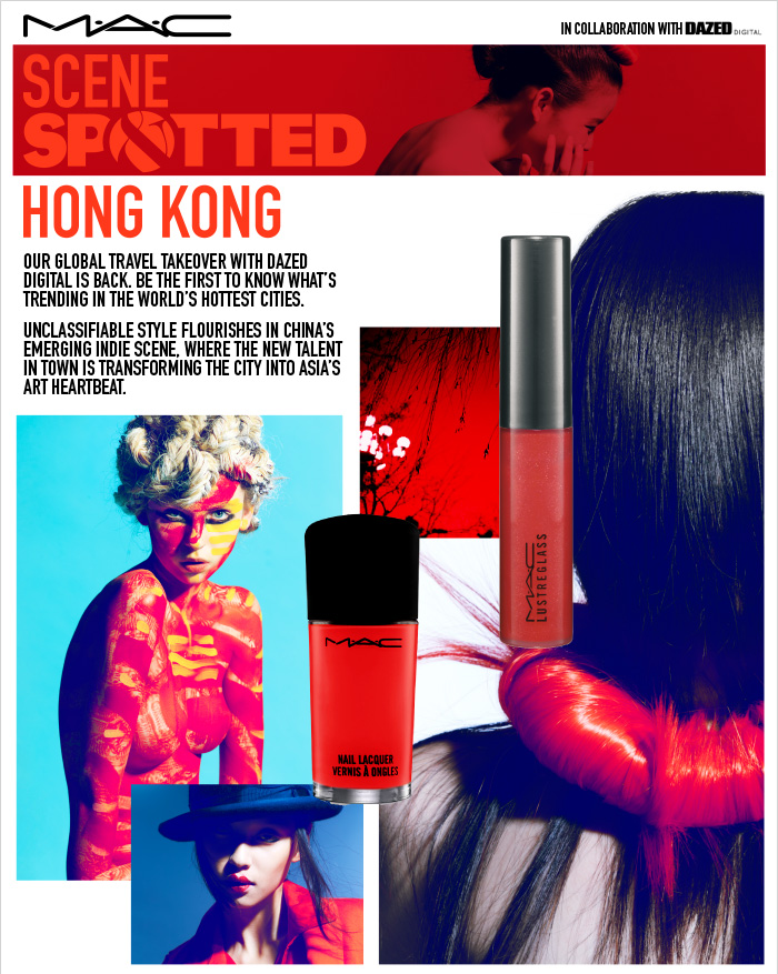 Scene & Spotted Hong Kong Our global travel takeover with Dazed Digital is back. Be the first to  know what's trending in the world's hottest cities. Unclassifiable style flourishes in China's emerging indie scene, where  the new talent in town is transforming the city into Asia's art heartbeat.  SHOP NOW.
