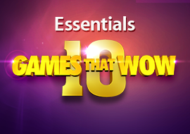 10 Games That Wow
