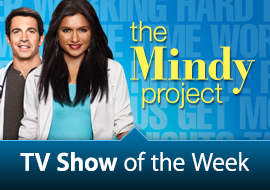 TV Show of the Week: The Mindy Project