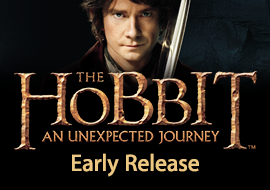 The Hobbit: An Unexpected Journey - Early Release