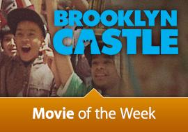 Movie of the Week: Brooklyn Castle