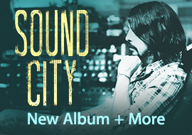 Sound City - New Album + More