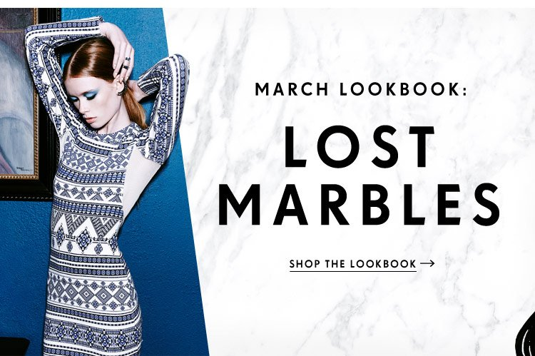 March Lookbook: Lost Marbles