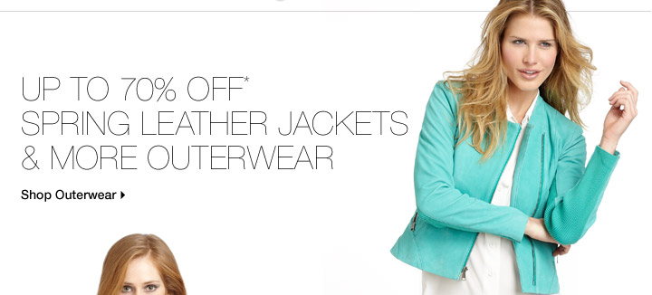 Up To 70% Off* Spring Leather Jackets & More Outerwear