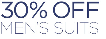 30% OFF MEN'S SUITS