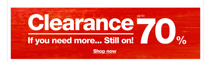 Clearance up to 70%