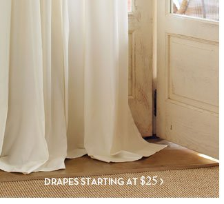 DRAPES STARTING AT $25