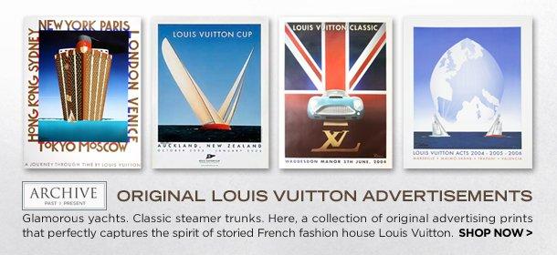 ARCHIVE: ORIGINAL LOUIS VUITTON ADVERTISEMENTS, Event Ends March 15, 9:00 AM PT >