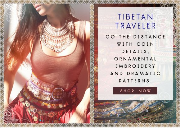 Tibetan Traveler: Go the distance with coin details. Ornamental embroidery and dramatic patterns. Shop now...