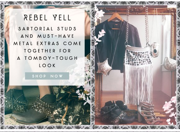 Rebel Yell: Sartorial studs and must-have metal extras come together for a tomboy-tough look. Shop now...